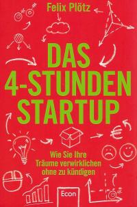 Das 4 Stunden Startup - Buchvorstellung