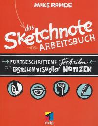 Das Sketchnote Arbeitsbuch von Mike Rohde