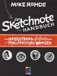 Das Sketchnote Handbuch von Mike Rohde